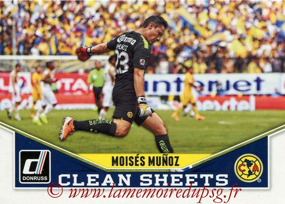 2015 - Panini Donruss Soccer - N° CS09 - Moises MUNOZ (Club America) (Clean Sheets)
