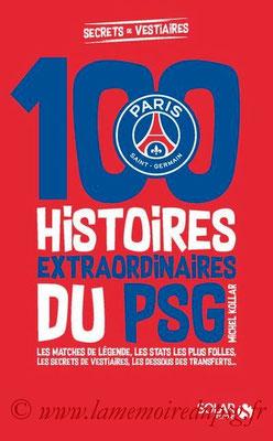 2017-10-19 -  Les histoires insolites du PSG (Solar, 250 pages)