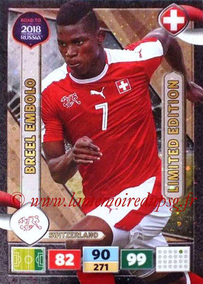 2018 - Panini Road to FIFA World Cup Russia Adrenalyn XL - N° LE-BE - Breel EMBOLO (Suisse) (Limited Edition)