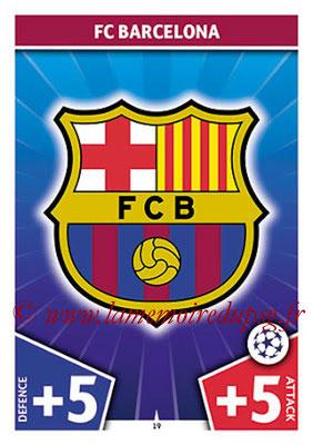 2017-18 - Topps UEFA Champions League Match Attax - N° 019 - FC Barcelone (Club Badge)