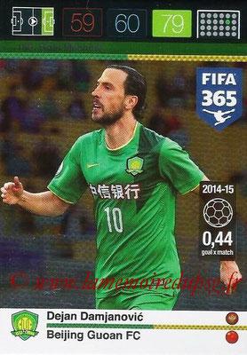 2015-16 - Panini Adrenalyn XL FIFA 365 - N° 169 - Dejan DAMJANOVIC (Beijing Guoan FC) (Goal Machine)
