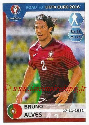 Panini Road to Euro 2016 Stickers - N° 228 - Bruno ALVES (Portugal)