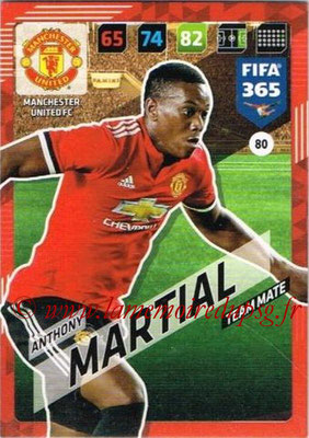 2017-18 - Panini FIFA 365 Cards - N° 080 - Anthony MARTIAL (Manchester United)