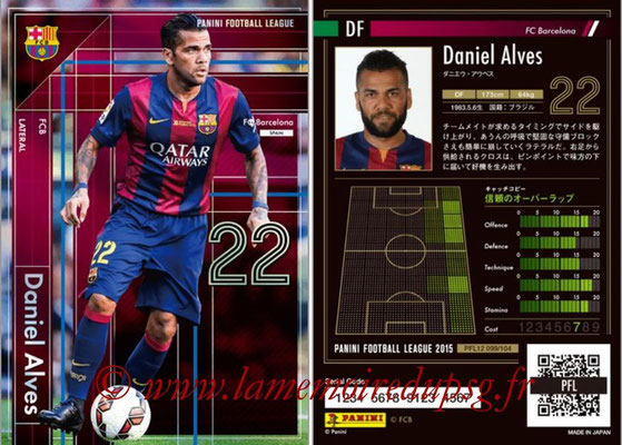Panini Football League 2015 - PFL12 - N° 099 - Daniel ALVES (FC Barcelone) (Lateral)