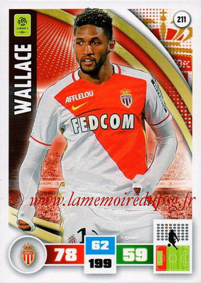 2016-17 - Panini Adrenalyn XL Ligue 1 - N° 211 - WALLACE (Monaco)
