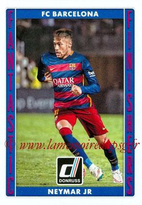 2015 - Panini Donruss Soccer - N° FF10 - NEYMAR Jr (FC Barcelone) (Fantastic Finishers)