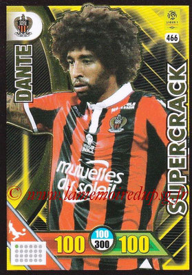 2017-18 - Panini Adrenalyn XL Ligue 1 - N° 466 - DANTE (Nice) (Supercrack)