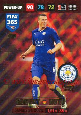 2016-17 - Panini Adrenalyn XL FIFA 365 - N° 352 - Robert HUTH (Leicester City FC) (Defensive Rock)