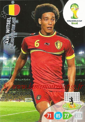2014 - Panini FIFA World Cup Brazil Adrenalyn XL - N° 030 - Axel WITSEL (Belgique)