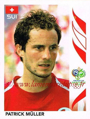 2006 - Panini FIFA World Cup Germany Stickers - N° 478 - Patrick MÜLLER (Suisse)