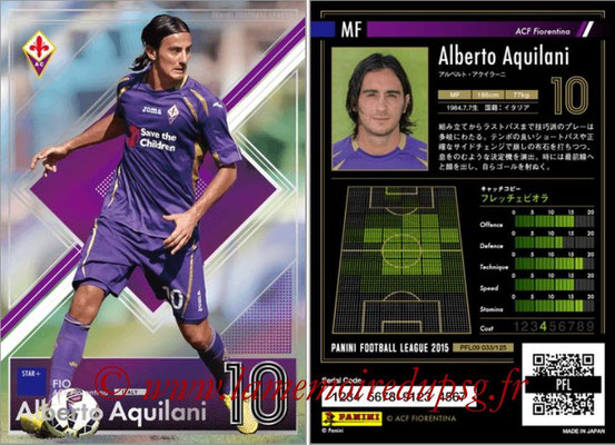 Panini Football League 2015 - PFL09 - N° 033 - Alberto AQUILANI (Fiorentina) (Star +)