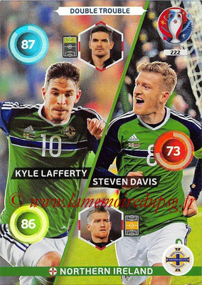 Panini Euro 2016 Cards - N° 222 - Kyle LAFFERTY + Steven DAVIS (Irlande du Nord) (Double Trouble)
