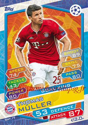 2016-17 - Topps UEFA Champions League Match Attax - N° BAY17 - Thomas MULLER (FC Bayern Munich) (Goal King)