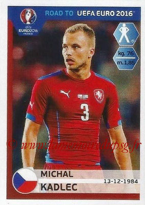 Panini Road to Euro 2016 Stickers - N° 035 - Michal KADLEC (République Tchèque)