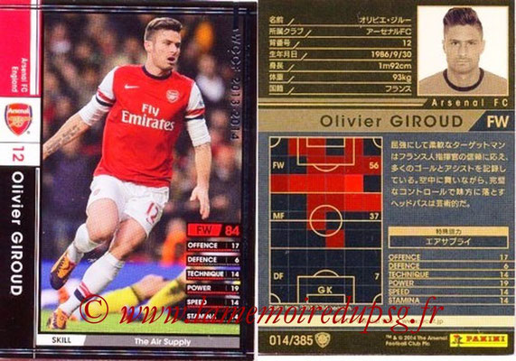 2013-14 - WCCF - N° 014 - Olivier GIROUD (Arsenal FC)