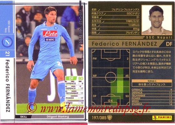 2013-14 - WCCF - N° 197 - Federico FERNANDEZ (SSC Napoli)
