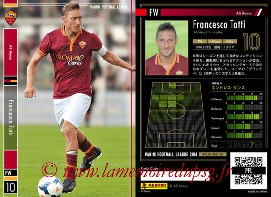 Panini Football League 2014 - PFL06 - N° 028 - Francesco TOTTI (AS Roma)
