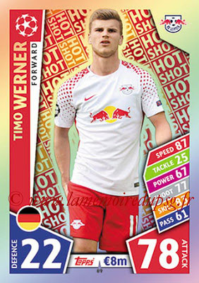 2017-18 - Topps UEFA Champions League Match Attax - N° 089 - Timo WERNER (RB Leipzig) (Hot Shot)