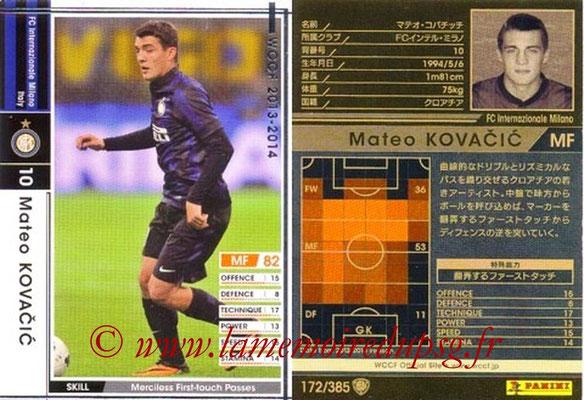 2013-14 - WCCF - N° 172 - Mateo KOVACIC (Inter Milan)