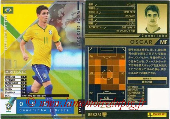 2013-14 - WCCF - N° BRS3 - OSCAR (Bresil) (Brazilian Superstars)