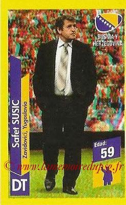 N° 199 - Safet SUSIC (1982-91, PSG > 2014, Entraîneur Bosnie Herzegovine