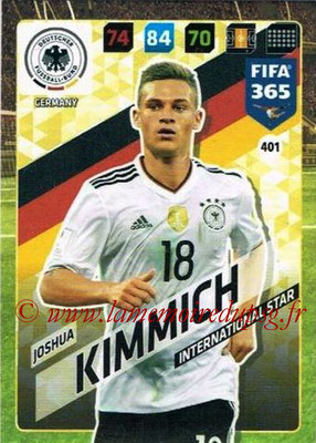 2017-18 - Panini FIFA 365 Cards - N° 401 - Joshua KIMICH (Allemagne) (International Star)