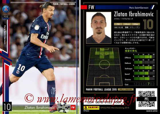 Panini Football League 2015 - PFL11 - N° 053 - Zlatan IBRAHIMOVIC (Paris Saint-Germain)