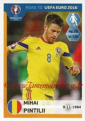 Panini Road to Euro 2016 Stickers - N° 250 - Mihai PINTILII (Roumanie)