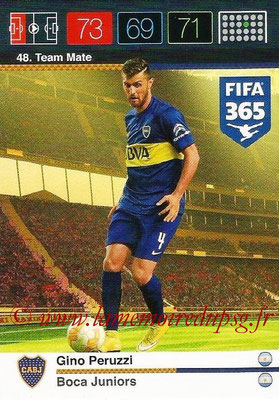 2015-16 - Panini Adrenalyn XL FIFA 365 - N° 048 - Gino PERUZZI (Boca Juniors) (Team Mate)