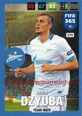 2016-17 - Panini Adrenalyn XL FIFA 365 - N° 270 - Artem DZYUBA (FC Zenit)