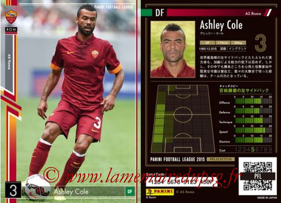 Panini Football League 2015 - PFL13 - N° 017 - Ashley COLE (AS Roma)