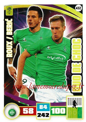 2016-17 - Panini Adrenalyn XL Ligue 1 - N° 432 - Nolan ROUX + Robert BERIC  (Saint-Etienne) (Duo de Choc)