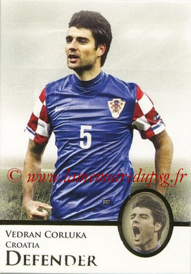 2013 - Futera World Football Unique - N° 015 - Vedran CORLUKA (Croatie) (Defender)