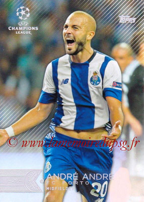 2015-16 - Topps UEFA Champions League Showcase Soccer - N° 168 - André ANDRE (FC Porto)