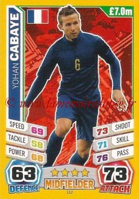 Topps Match Attax England 2014 - N° 112 - Yohan CABAYE (France)