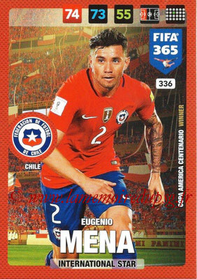 2016-17 - Panini Adrenalyn XL FIFA 365 - N° 336 - Eugenio MENA (Chili) (International Star)