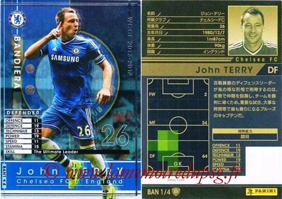2013-14 - WCCF - N° BAN1 - John TERRY (Chelsea FC) (Bandiera)