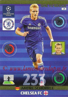 2014-15 - Adrenalyn XL champions League N° 124 - André SCHURRLE (Chelsea FC ) (One to watch)
