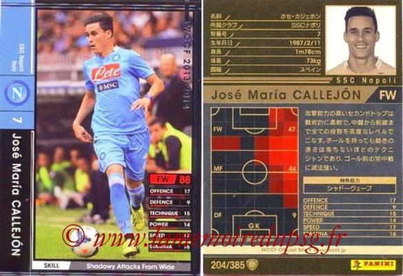 2013-14 - WCCF - N° 204 - Jose Maria CALLEJON (SSC Napoli)