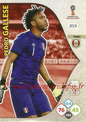 2018 - Panini FIFA World Cup Russia Adrenalyn XL - N° 253 - Pedro GALLESSE (Perou)
