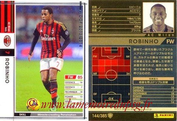 2013-14 - WCCF - N° 144 - ROBINHO (Milan AC)
