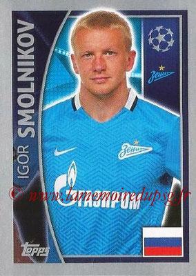 2015-16 - Topps UEFA Champions League Stickers - N° 525 - Igor SMOLNIKOV (FC Zenit)