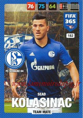 2016-17 - Panini Adrenalyn XL FIFA 365 - N° 182 - Sead KOLASINAC (FC Schalke 04)