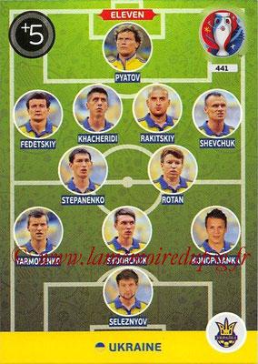 Panini Euro 2016 Cards - N° 441 - Équipe Type de Ukraine