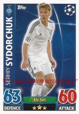 2015-16 - Topps UEFA Champions League Match Attax - N° 299 - Serhiy SYDORCHUK (FC Dynamo Kiev)