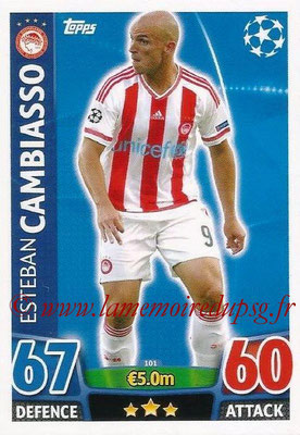 2015-16 - Topps UEFA Champions League Match Attax - N° 101 - Esteban CAMBIASSO (Olympiacos FC)