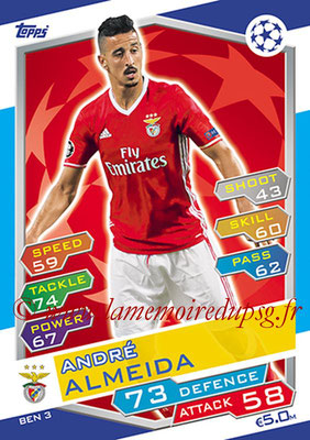 2016-17 - Topps UEFA Champions League Match Attax - N° BEN3 - Andre ALMEIDA (SL Benfica)