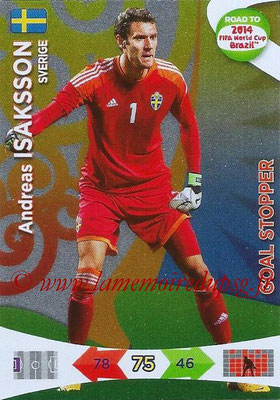 2014 - Panini Road to FIFA World Cup Brazil Adrenalyn XL - N° 218 - Andreas ISAKSSON (Suède) (Goal Stopper)