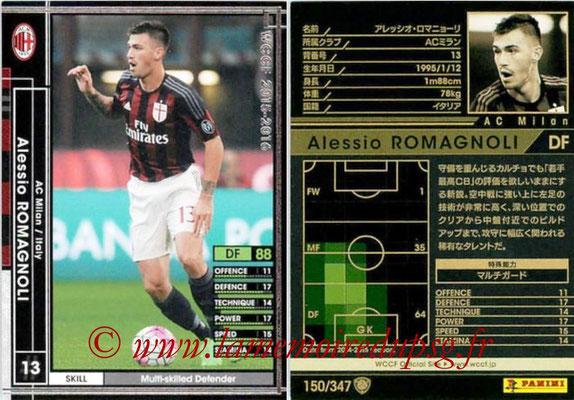2015-16 - Panini WCCF - N° 150 - Alessio ROMAGNOLI (Milan AC)