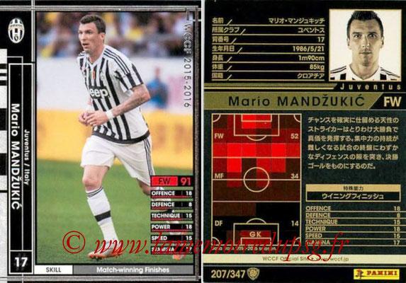 2015-16 - Panini WCCF - N° 207 - Mario MANDZUKIC (Juventus FC)